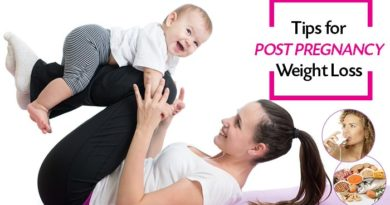 Tips Post Pregnancy weight loss