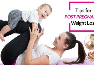 Post Pregnancy Weight Loss Tips | Losing weight after pregnancy
