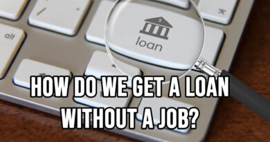 How Do We Get A Loan Without A Job